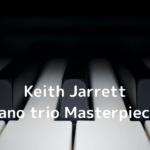 Keith Jarrett Piano trio